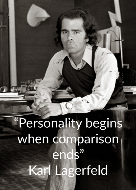 """""""Personality begins when comparison ends"""""""